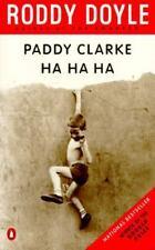 Paddy Clarke Ha Ha Ha: By Roddy Doyle
