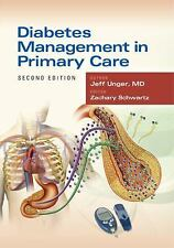 Diabetes Management in Primary Care by Jeff Unger (2012, Paperback, Revised)