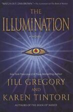 The Illumination by Jill Gregory and Karen Tintori (2009, Hardcover)