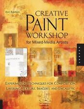 Creative Paint Workshop for Mixed-Media Artists : Experimental Techniques for...