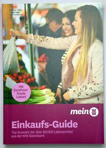 Weight Watchers Einkaufs-Guide - Einkaufsführer 2020/21 *mit ZeroPoint Foods*