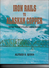 Iron Rails to Alaskan Copper by Quinn