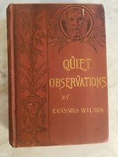 Quiet Observations on The Ways of the World Limited 1886. First Edition Wilson