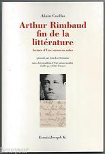 ARTHUR RIMBAUD - COELHO fin de la littérature Lecture d'une Saison en Enfer 1995