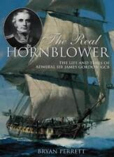 The Real Hornblower: Life of Admiral Sir James Gordon, GCB,Bryan Perrett