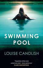 Candlish, Louise, The Swimming Pool, Very Good Book
