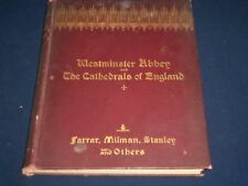 1895 WESTMINSTER ABBEY AND THE CATHEDRALS OF ENGLAND BY DEAN FARRAR - KD 1910