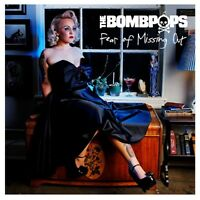 THE BOMBPOPS - FEAR OF MISSING OUT   CD NEU
