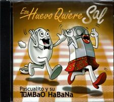 Ese Huevo Quiere  Sal Pascualito  y Su Tumbao Habana    BRAND  NEW SEALED CD