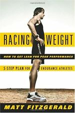 Racing Weight: How to Get Lean for Peak Performanc