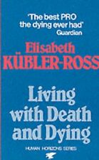 Living with Death and Dying (Condor Books),Elisabeth Kubler-Ross