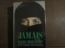 Jamais sans ma fille/ Betty Mahmoody, William Hoffer