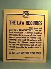 Old 1941 Forest Service Sign THE LAW REQUIRES FIRE OUT