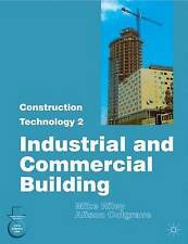 Construction Technology 2: Industrial and Commercial Building: