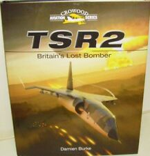 TSR2 - Britain's Lost Bomber. 351 Pages NEW.