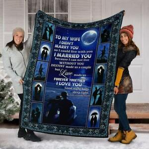 Husband To Wife I Married You Because I Can Not Live Without U Sherpa Blanket