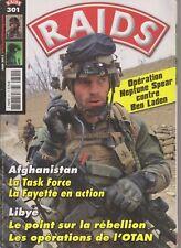 RAIDS N°301 TASK FORCE LA FAYETTE / REBELLION EN LIBYE /OPERATION NEPTUNE SPEAR