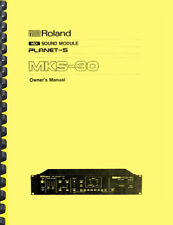 Roland MKS-30 MKS30 Sound Module OWNER'S MANUAL and SERVICE MANUAL