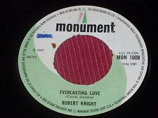 "Robert Knight:  Everlating Love 1967   EX   7"""