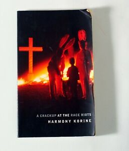 Harmony Korine - A Crackup At The Race Riots - First Edition Book - Cult Classic