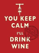 YOU KEEP CALM I'll Drink Wine Cocina Bar Pub Casa ORIGINAL Imán de Nevera