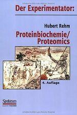 Der Experimentator: Proteinbiochemie/Proteomics von Rehm... | Buch | Zustand gut