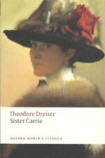 Sister Carrie by Theodore Dreiser 9780199539086 | Brand New | Free UK Shipping