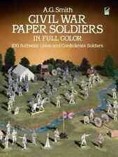 Civil War Paper Soldiers: Book 1985 UNCUT; A G Smith 100 Union & Confederate CSA