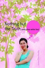 Nothing But the Truth (and a few white lies)-ExLibrary