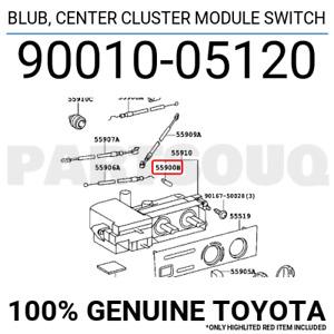 9001005120 Genuine Toyota BLUB, CENTER CLUSTER MODULE SWITCH 90010-05120