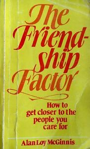 Friendship Factor by Alan Loy McGinnis (Paperback, 1983)