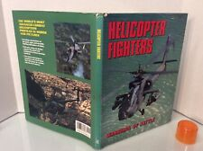1990 HELICOPTER FIGHTERS: Warbirds Of Battle ~ 1st Ed/ 1st Print HC/DJ ~155 PICS