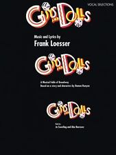 Guys and Dolls: Vocal Selections A Musical Fable of Broadway Based on Character