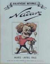 """NADAR / EXPO BIBLIOTHEQUE NATIONALE 1965"" Affiche originale entoilée André GILL"