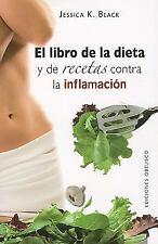 El libro de la dieta y las recetas contra la inflamacion (Coleccion Salud y Vida