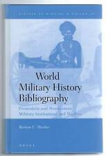 World Military History Bibliography Barton Hacker History of Warfare Vol 16 2003