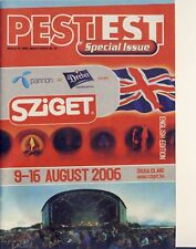 SZIGET FESTIVAL 2006 - FESTIVAL GUIDE - FRANZ FERDIDAND - PRODIGY - PLACEBO