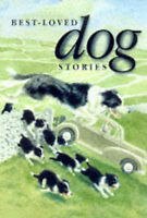Best-loved Dog Stories by Michael O'Mara Books Ltd (Hardback, 1998)