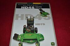 John Deere HD45 HD75 Commercial Mowers Dealer's Brochure DKE973289 97-06 LCOH