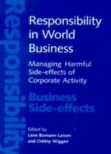 Responsibility in World Business: Managing Harmful Side-Effects of Corporate Act