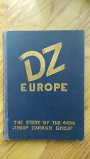 Drop Zone Europe The Story of the 440th Troop Carrier Group