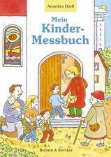 Mein Kinder-Messbuch von Annelies Dietl (2011, Taschenbuch)