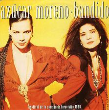 AZUCAR MORENO BANDIDO EUROVISION 1990 DUTCH 45 SINGLE