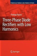 Power Electronics and Power Systems: Three-Phase Diode Rectifiers with Low...