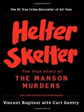 Helter Skelter: The True Story of the Manson Murders by Vincent Bugliosi, (Paper