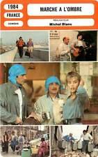 FICHE CINEMA : MARCHE A L'OMBRE - Lanvin,Blanc,Duez 1984