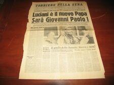 CORRIERE DELLA SERA 27/8/1978 - Luciani E' Il Nuovo Papa. Sarà Giovanni Paolo I.