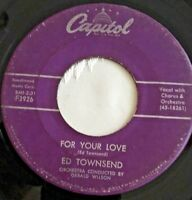 """Vintage 45 rpm """"FOR YOU LOVE"""" by Ed Townsend on CAPITOL Records, 1958"""