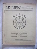 Le Lien Radiesthésie Occultisme Spiritualité Astrologie Magnétisme Mars Avr 1963