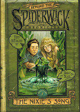 BEYOND SPIDERWICK CHRONICLES The Nixie's Song # 1 by Holly Black Tony DiTerlizzi